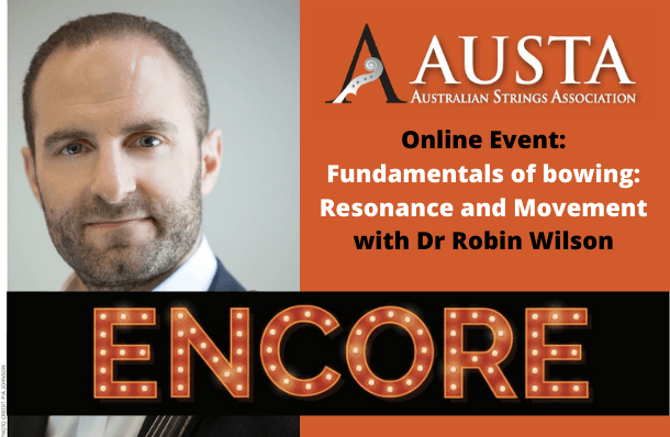 encore_fundamentals-of-bowing-resonance-and-movement-with-dr-robin-wilson